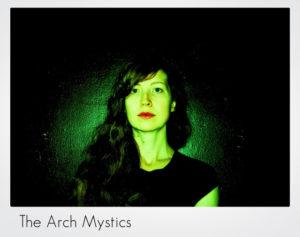The Arch Mystics