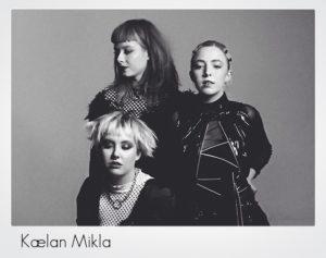 Kælan Mikla(キャイラン・ミクラ)